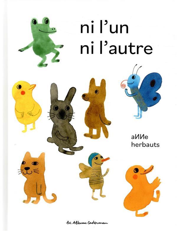 NI L'UN NI L'AUTRE ANNE HERBAUTS CASTERMAN