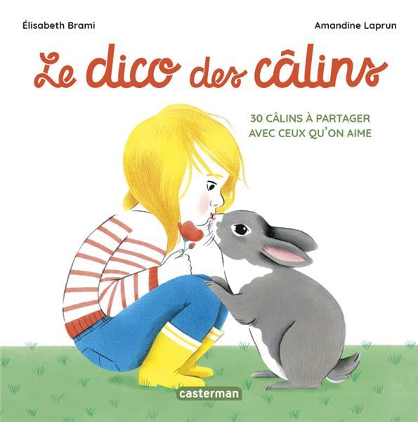 LE DICO DES CALINS BRAMI/LAPRUN  ELISAB CASTERMAN