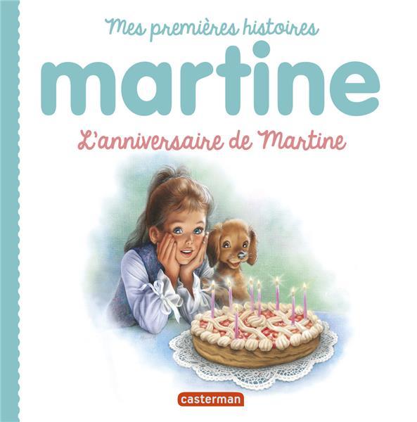 MES PREMIERS MARTINE T.10  -  L'ANNIVERSAIRE DE MARTINE DELAHAYE, GILBERT  CASTERMAN