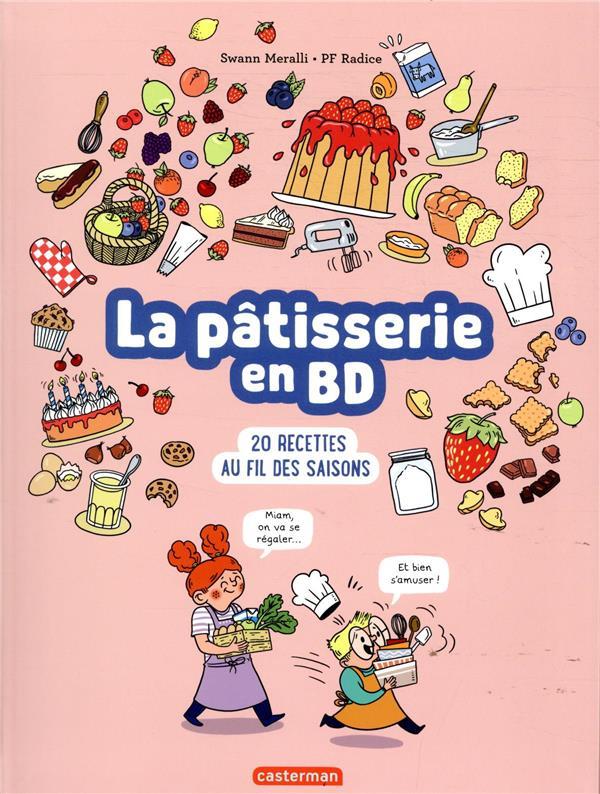 LA PATISSERIE EN BD MERALLI/RADICE CASTERMAN