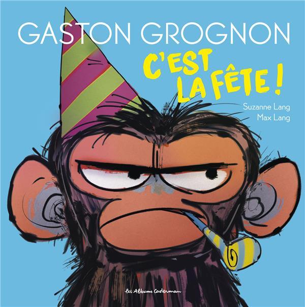 GASTON GROGNON - T02 - C'EST LA FETE ! LANG CASTERMAN