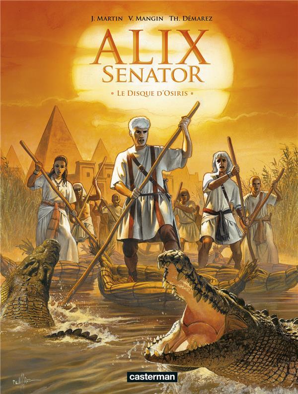 ALIX SENATOR T.12  -  LE DISQUE D'OSIRIS