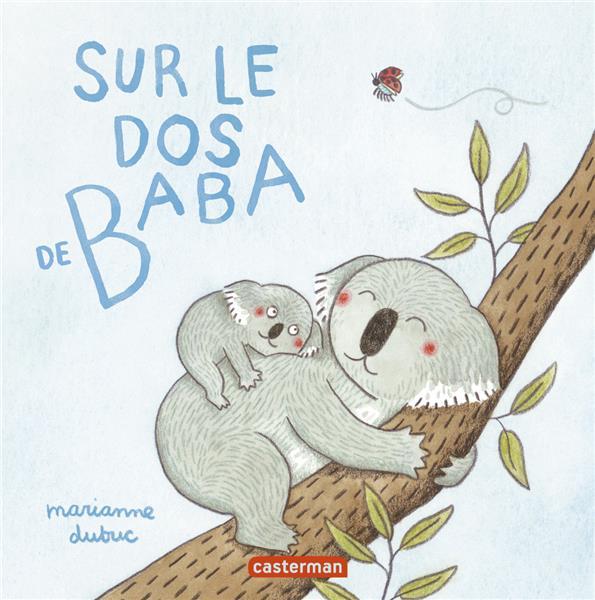 SUR LE DOS DE BABA DUBUC CASTERMAN