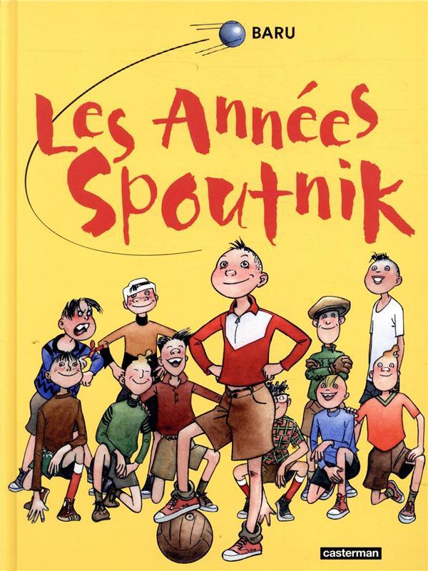 LES ANNEES SPOUTNIK  -  INTEGRALE T.1 A T.4