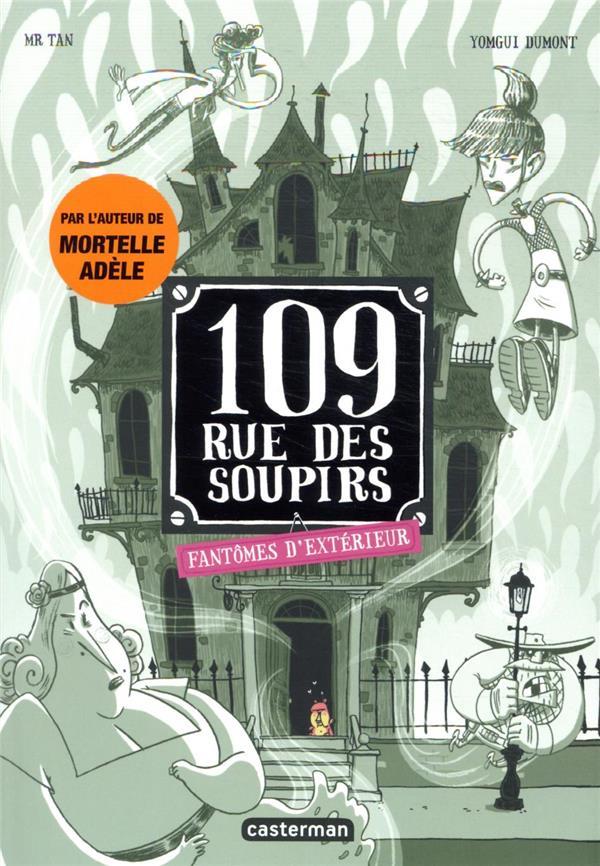 109 RUE DES SOUPIRS - T03 - FA MR TAN/DUMONT CASTERMAN