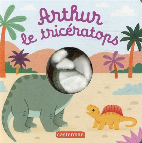 ARTHUR LE TRICERATOPS IMAGEBOOKS FACTORY/C CASTERMAN