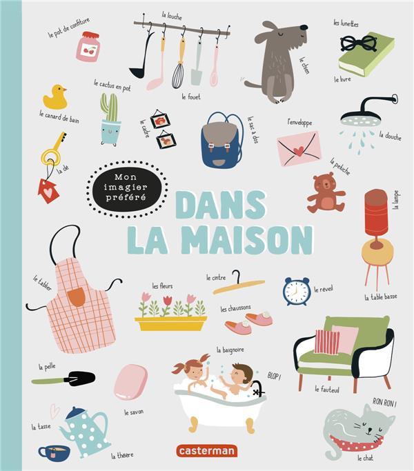 MON IMAGIER PREFERE  -  DANS LA MAISON