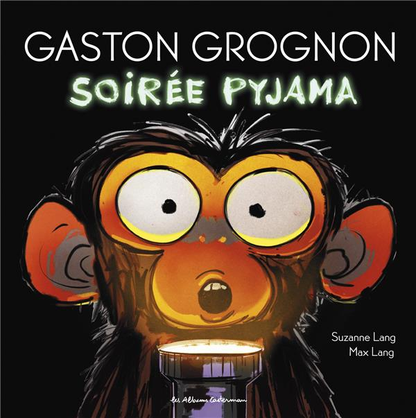GASTON GROGNON T.3  -  SOIREE PYJAMA