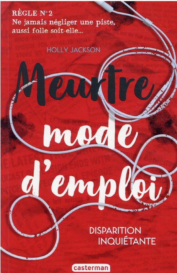 MEURTRE MODE D'EMPLOI T.2  -  DISPARITION INQUIETANTE JACKSON HOLLY CASTERMAN