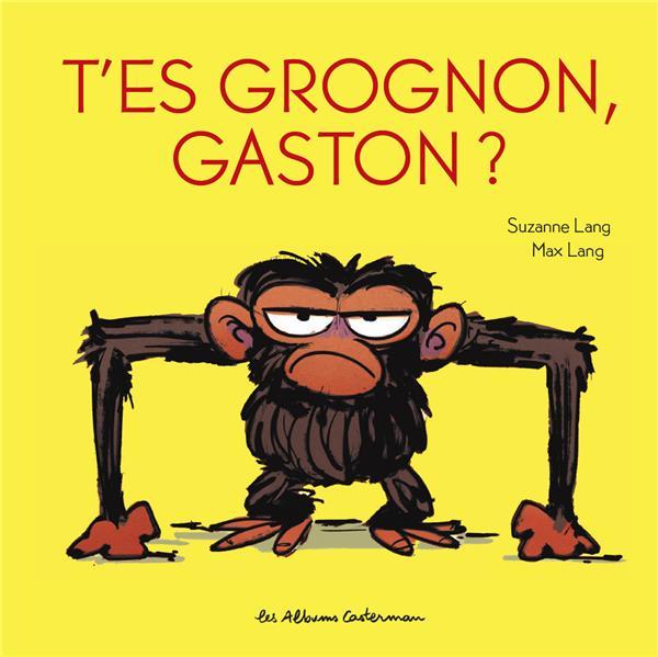 GASTON GROGNON T.3  -  T'ES GROGNON, GASTON ? LANG CASTERMAN