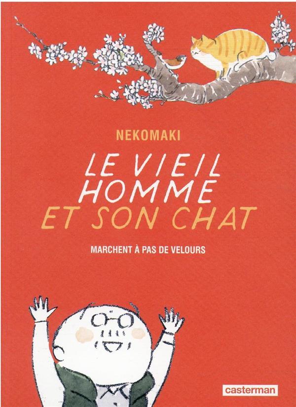 LE VIEIL HOMME ET SON CHAT T.6  -  LE VIEIL HOMME ET SON CHAT NEKOMAKI CASTERMAN
