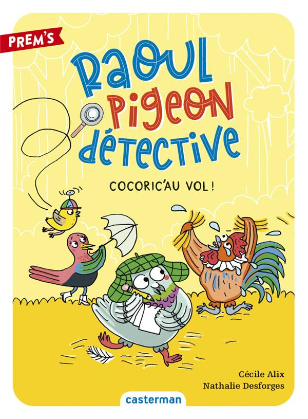 RAOUL PIGEON DETECTIVE - T02 - ALIX/DESFORGES CASTERMAN