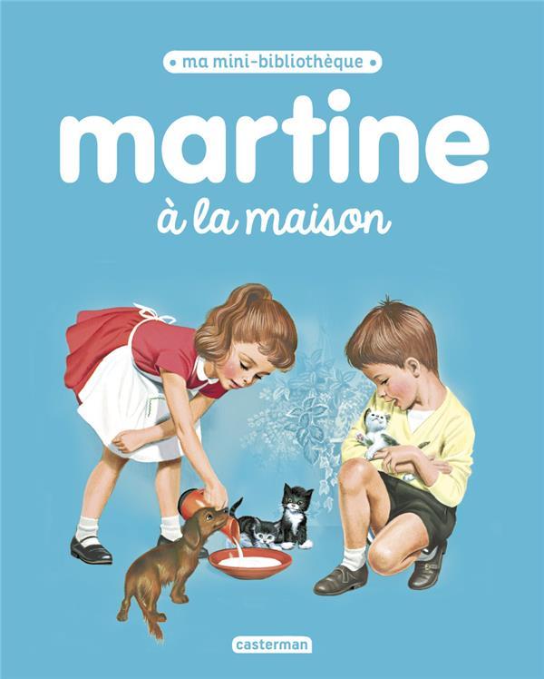 MARTINE A LA MAISON