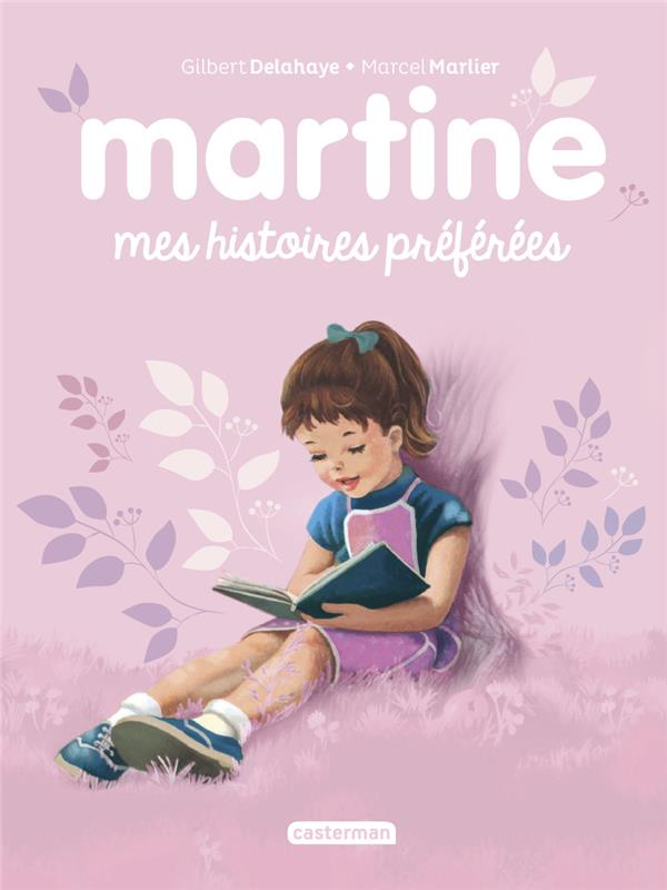 MARTINE  -  MES HISTOIRES PREFEREES