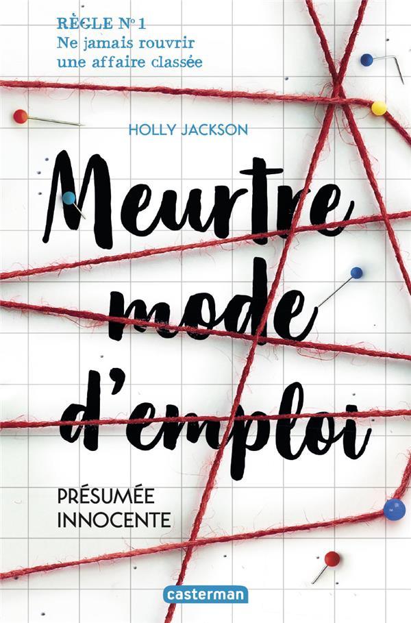 MEURTRE MODE D'EMPLOI T.1  -  PRESUMEE INNOCENTE JACKSON HOLLY CASTERMAN