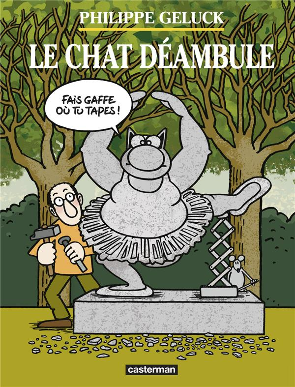 LE CHAT HORS-SERIE  -  LE CHAT DEAMBULE GELUCK PHILIPPE CASTERMAN