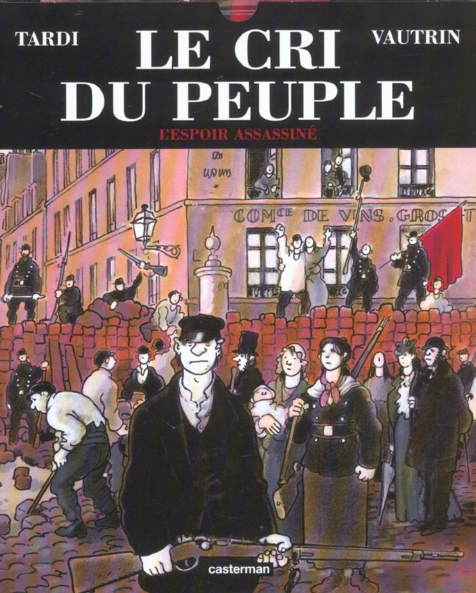L' ESPOIR ASSASSINE - LE CRI DU PEUPLE - T2 TARDI/VAUTRIN CASTERMAN