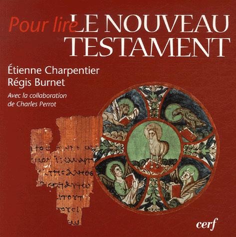 POUR LIRE LE NOUVEAU TESTAMENT BURNET/CHARPENTIER CERF