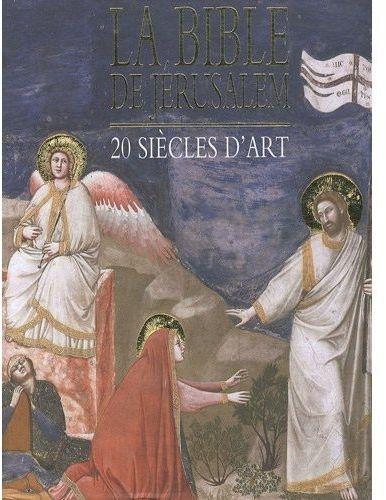 LA BIBLE DE JERUSALEM ECOLE BIBLIQUE DE JE CERF