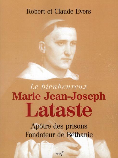 LE BIENHEUREUX JEAN-JOSEPH LATASTE EVERS CERF