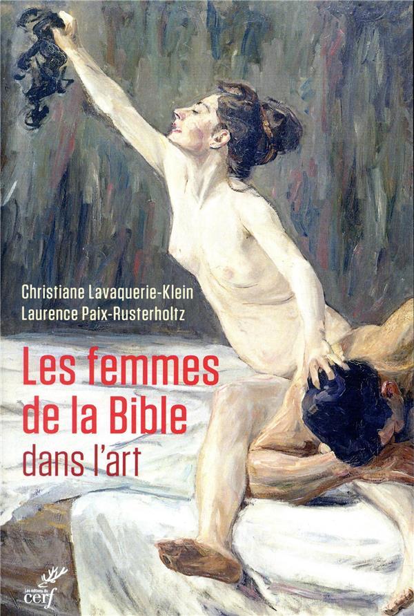 LES FEMMES DE LA BIBLE DANS L- PAIX-RUSTERHOLTZ CERF