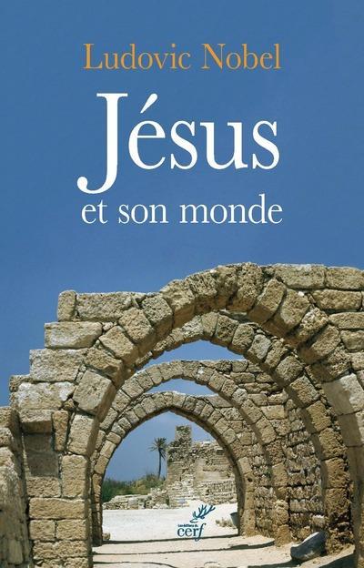 JESUS ET SON MONDE
