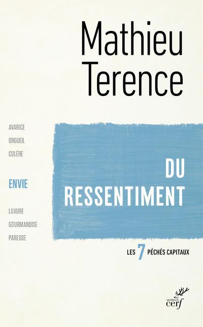 DU RESSENTIMENT - L-ENVIE