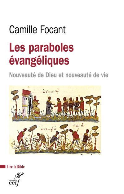 LES PARABOLES EVANGELIQUES     NOUVEAUTE DE DIEU ET NOUVEAUTE DE VIE