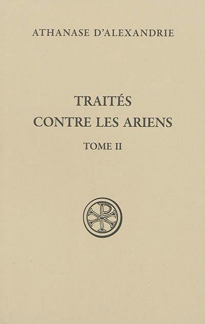 TRAITES CONTRE LES ARIENS - TOME 2 - VOL02