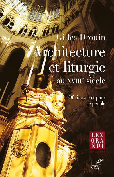 ARCHITECTURE ET LITURGIE AU XV DROUIN/DUTHILLEUL CERF