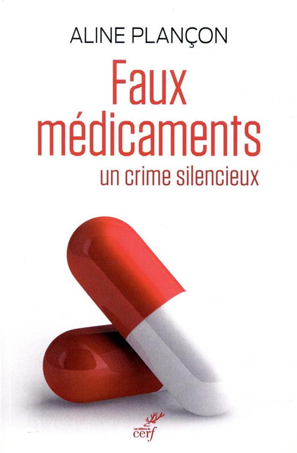FAUX MEDICAMENTS  -  UN CRIME SILENCIEUX