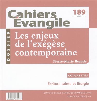 CAHIER EVANGILE NUMERO 189 LES ENJEUX DE L'EXEGESE CONTEMPORAIN