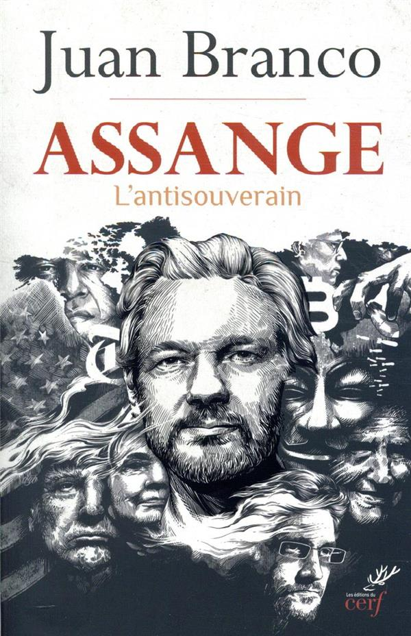 ASSANGE  -  L'ANTI-SOUVERAIN