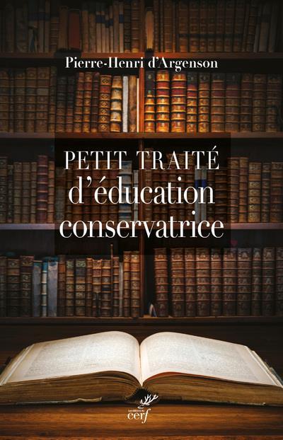 PETIT TRAITE D'EDUCATION CONSERVATRICE