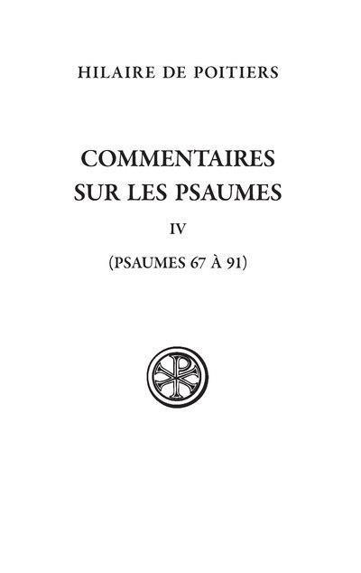 COMMENTAIRE SUR LES PSAUMES IV