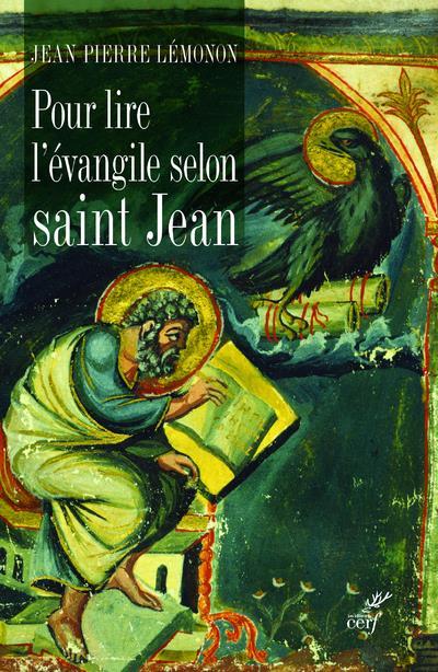 POUR LIRE L'EVANGILE SELON SAINT JEAN