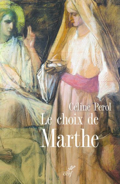 LE CHOIX DE MARTHE