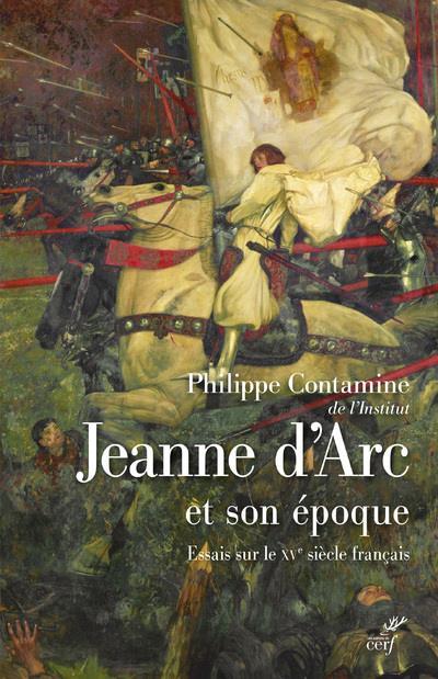 JEANNE D'ARC ET SON EPOQUE