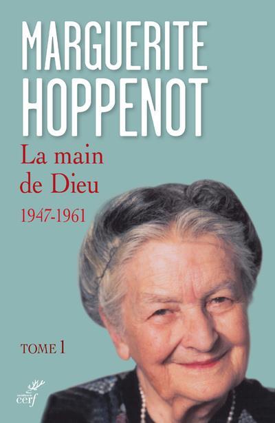 LA MAIN DE DIEU  -  1947-1961