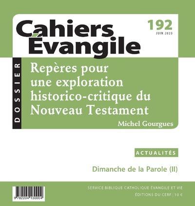 CAHIERS DE L'EVANGILE N.192  -  REPERES POUR UNE EXPLORATION HISTORICO-CRITIQUE DU NOUVEAU TESTAMENT