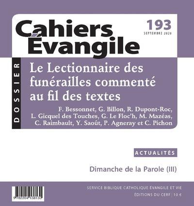 CAHIERS EVANGILE - NUMERO 193 LE LECTIONNAIRE DES FUNERAILLES COMMENTE AU FIL DES TEXTES
