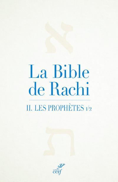 LA BIBLE DE RACHI T.2  -  LES PROPHETES 1
