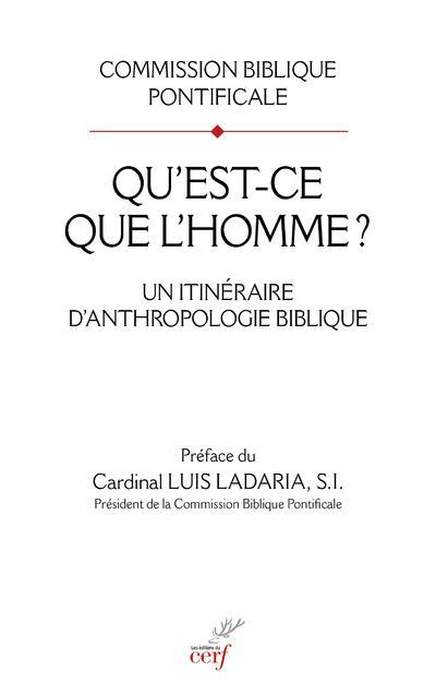 QU'EST-CE QUE L'HOMME ? UN ITINERAIRE D'ANTHROPOLOGIE BIBLIQUE