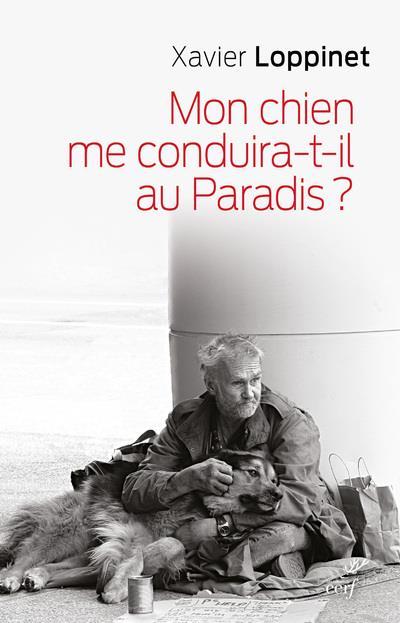 MON CHIEN ME CONDUIRA T IL AU PARADIS ?