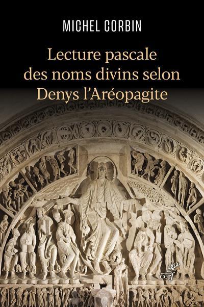 LECTURE PASCALE DES NOMS DIVINS SELON DENYS L'AREOPAGITE