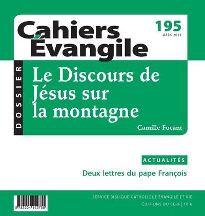 CAHIERS DE L'EVANGILE N.195  -  LE DISCOURS DE JESUS SUR LA MONTAGNE