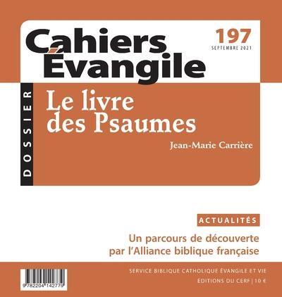 CAHIERS EVANGILE - NUMERO 197 LE LIVRE DES PSAUMES