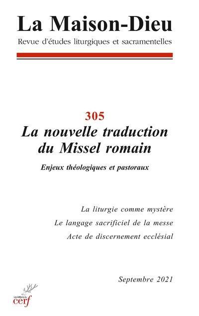 LA MAISON-DIEU - NUMERO 305 LA NOUVELLE TRADUCTION DU MISSEL ROMAIN