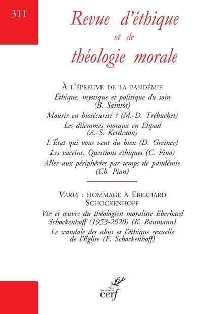 REVUE D'ETHIQUE ET DE THEOLOGIE MORALE N.311  -  A L'EPREUVE DE LA PANDEMIE