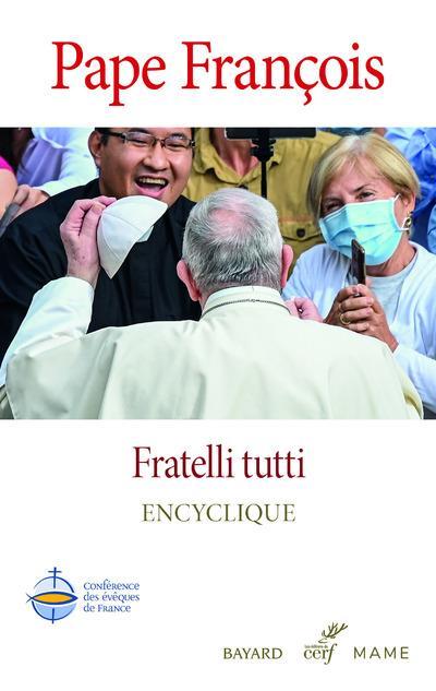 FRATELLI TUTTI - ENCYCLIQUE PAPE FRANCOIS CERF